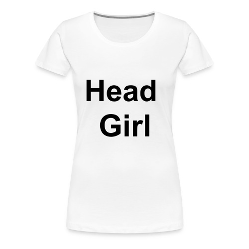 Head Girl T-SHirt - Women's Premium T-Shirt