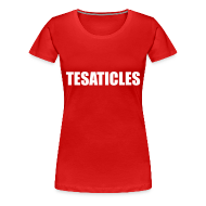 T-Shirts ~ Women's Premium T-Shirt ~ Tesaticles