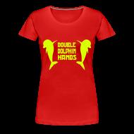 T-Shirts ~ Women's Premium T-Shirt ~ Double Dolphin Hands!