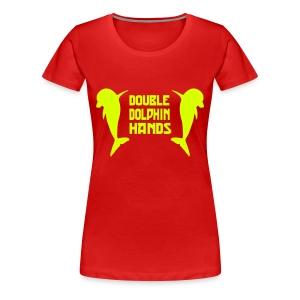Double Dolphin Hands! - Women's Premium T-Shirt