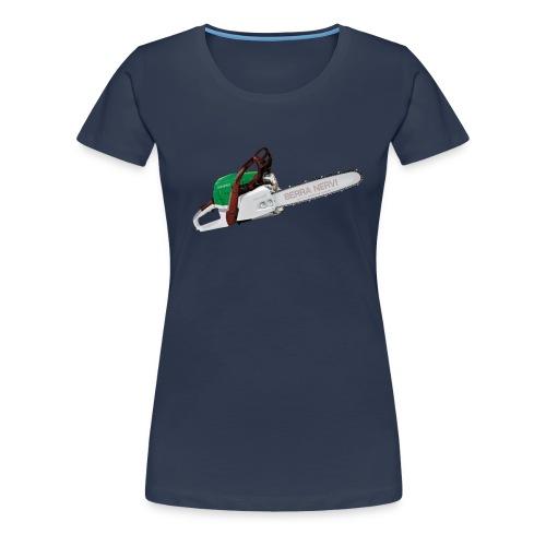Nervensäge/ serra nervi - Frauen Premium T-Shirt