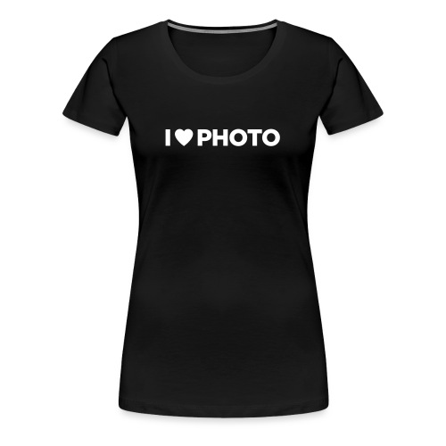 I LOVE PHOTO - Frauen Premium T-Shirt