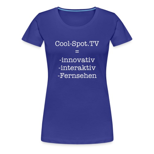 Cool-Spot.TV - Frauen Premium T-Shirt