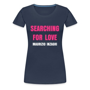 Searching For Love - Frauen Premium T-Shirt