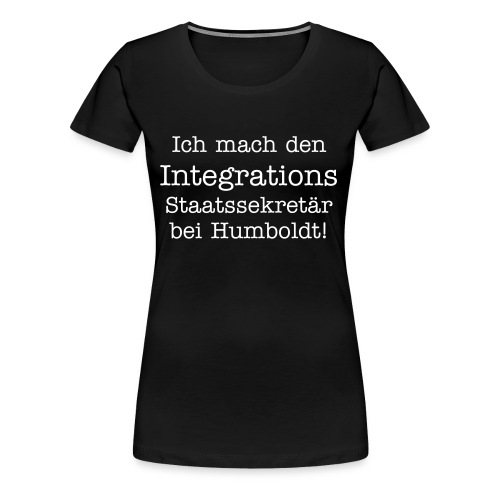 Kurzes Statement - Frauen Premium T-Shirt
