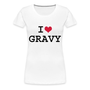 i love gravy - Women's Premium T-Shirt