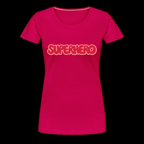 SUPERHERO - Women's Premium T-Shirt