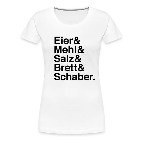 Zutaten zum Glück - sex spaetzle rock'n'roll mädle - Frauen Premium T-Shirt