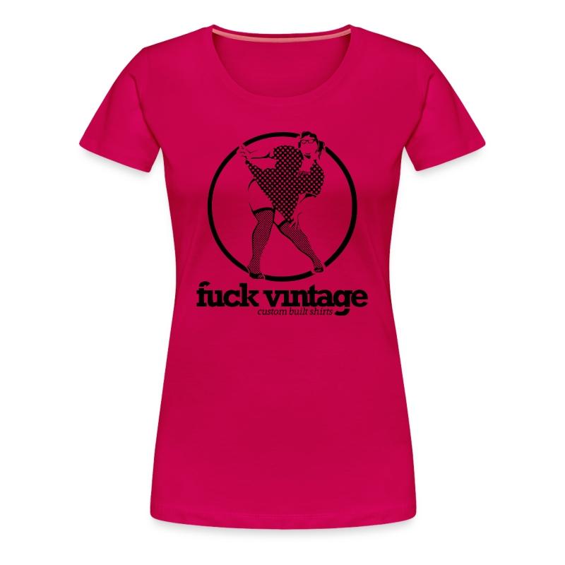 fuck_vintage2bigpinupfatty - Frauen Premium T-Shirt