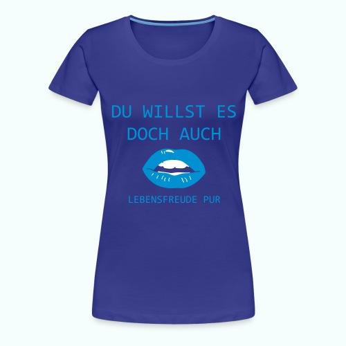 UND AUCH DU - Women's Premium T-Shirt