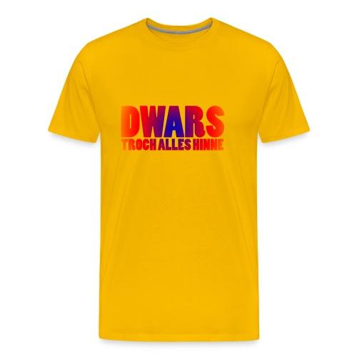 Grappig Fries t-shirt: Dwars troch alles hinne  - Mannen Premium T-shirt