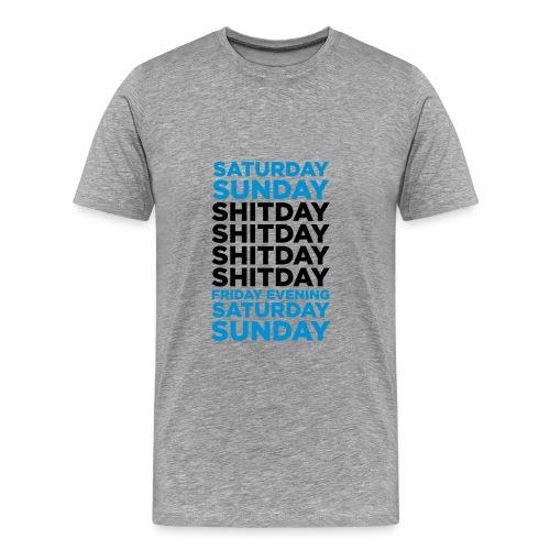 Shitday - Männer Premium T-Shirt