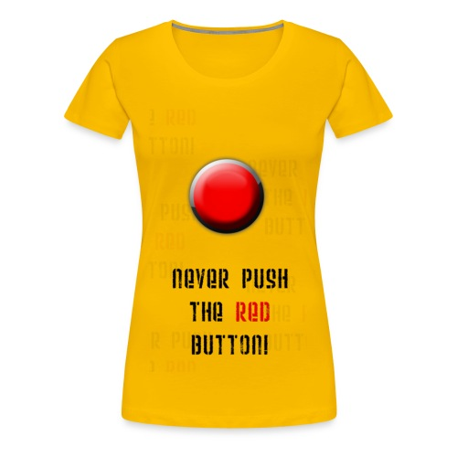 RED BUTTON - GIRLIE - Frauen Premium T-Shirt