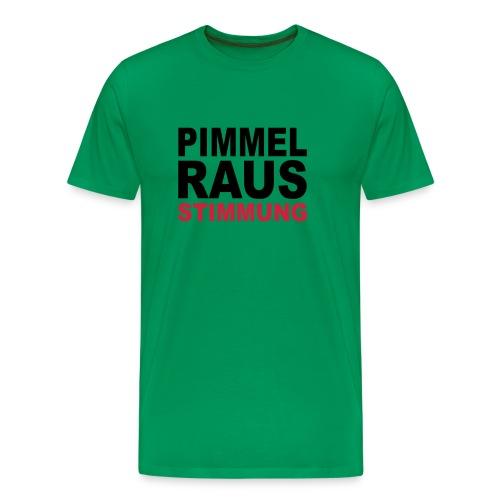 Pimmel Raus - Männer Premium T-Shirt