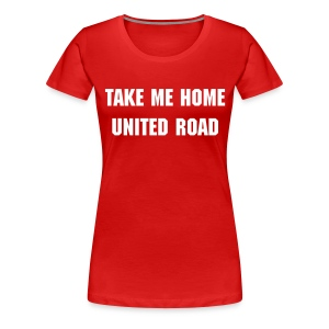Take Me Home United Road - Women's Premium T-Shirt