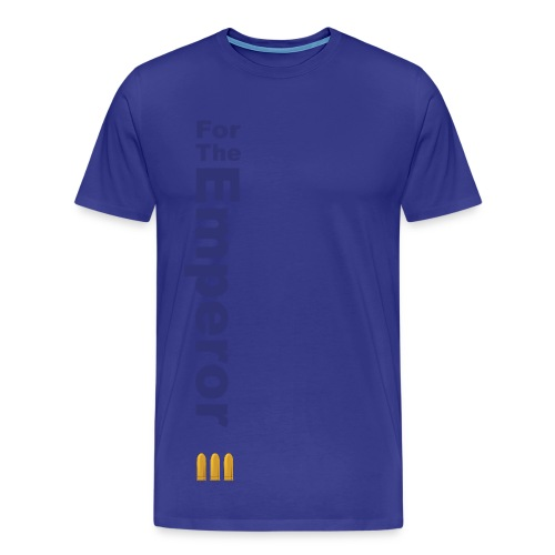 For The Emporer - Men's Premium T-Shirt