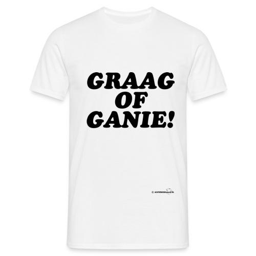 Graag of Ganie! (zwarte opdruk) - Mannen T-shirt