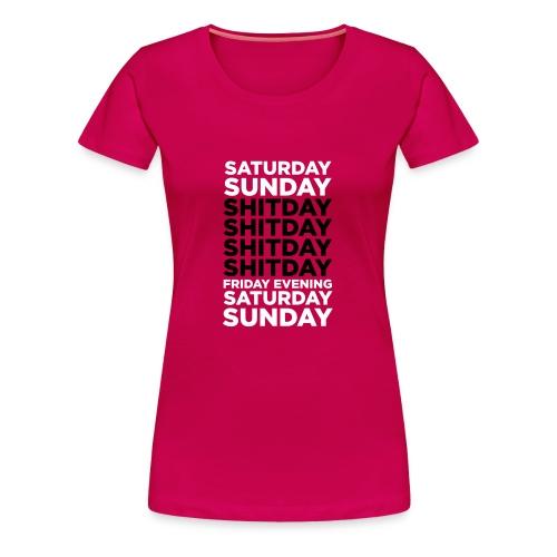 Lady Saturday Sunday - Women's Premium T-Shirt