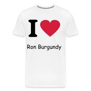 I Love Ron Burgundy - Men's Premium T-Shirt