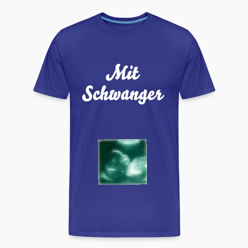 mit schwanger t shirt spreadshirt. Black Bedroom Furniture Sets. Home Design Ideas