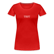 T-Shirts ~ Women's Premium T-Shirt ~ TEST