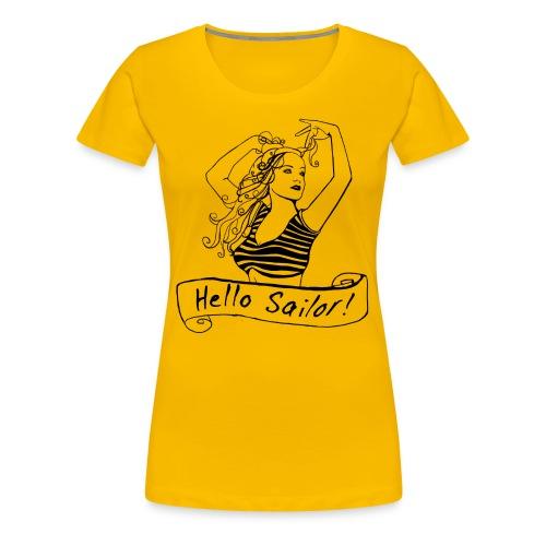 Hello Sailor! tee- Black design - Women's Premium T-Shirt