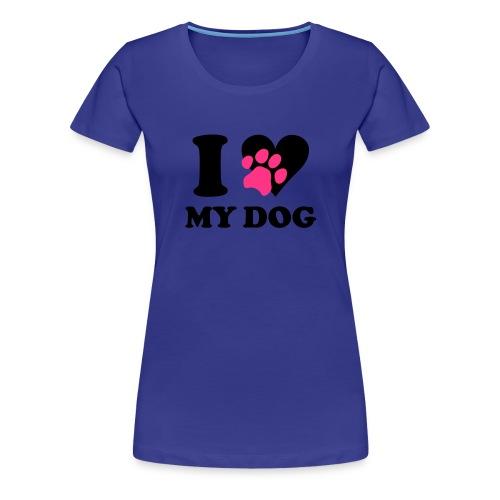 Love my dog - Frauen Premium T-Shirt