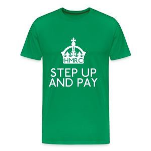 Step Up and Pay - Men's Premium T-Shirt