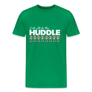 Lets All Do The Huddle - Men's Premium T-Shirt