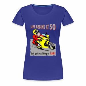 Life begins at 50 - Women's Premium T-Shirt