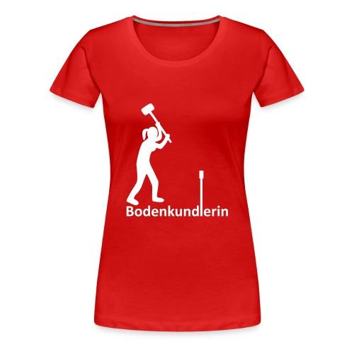 T-Shirt Bodenkundlerin, Pürckhauer, front, white - Frauen Premium T-Shirt