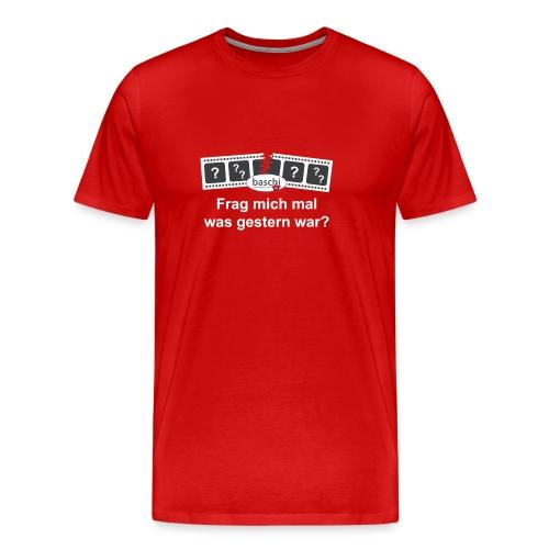 Männer T-Shirt klassisch mit Frag mich mal was gestern war? - Männer Premium T-Shirt