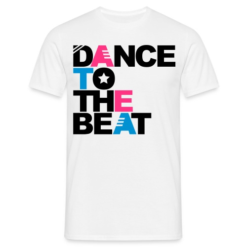 Dance To The Beat - Männer T-Shirt