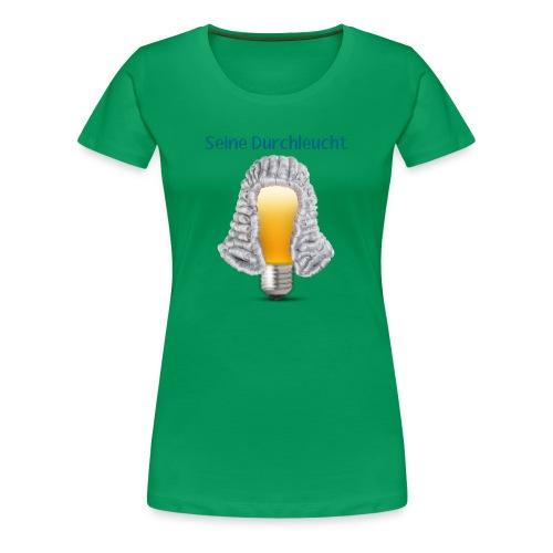 Durchleucht - Frauen Premium T-Shirt