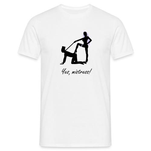 Yes, mistress 2 Men´s Shirt - Männer T-Shirt