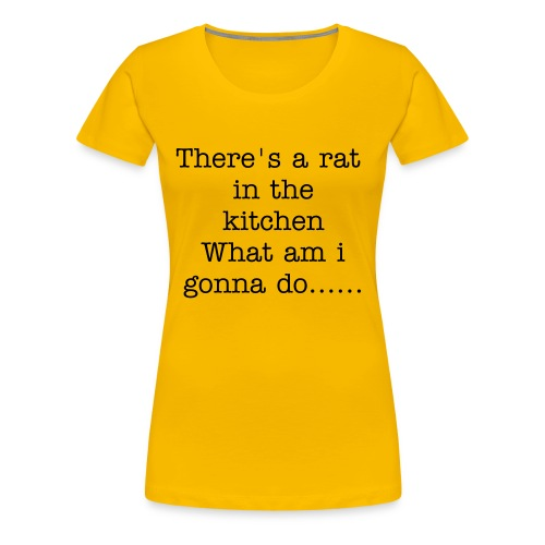 Rat in my kitchen - Vrouwen Premium T-shirt