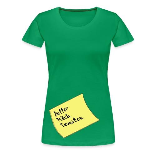 Denk daran - Frauen Premium T-Shirt