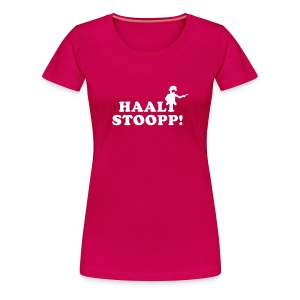 Halt Stopp 2 Girls - Frauen Premium T-Shirt