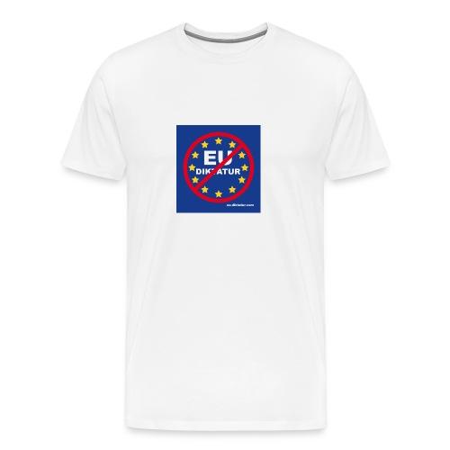 Anti EU Diktatur - Männer Premium T-Shirt