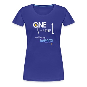 Women's One with the 1 - Women's Premium T-Shirt