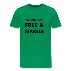 Young(ish) Free And Single - Men's Premium T-Shirt