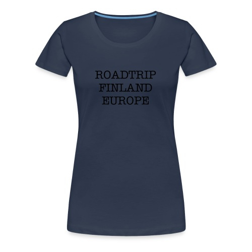 t-shirt navy roadtrip text - Women's Premium T-Shirt