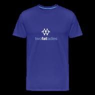 T-Shirts ~ Men's Premium T-Shirt ~ TWO FAT LADIES