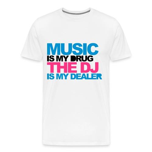 Miesten Music Is My Drug T-Paita - Miesten premium t-paita