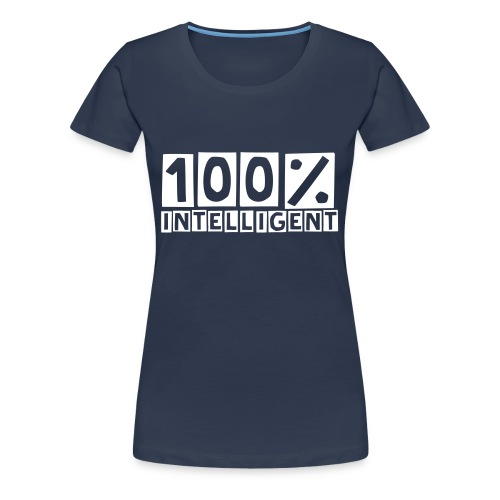 100% intelligent - Frauen Premium T-Shirt