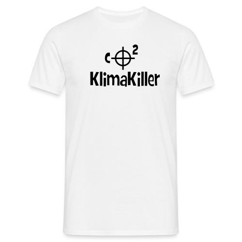 Klimakiller - Männer T-Shirt