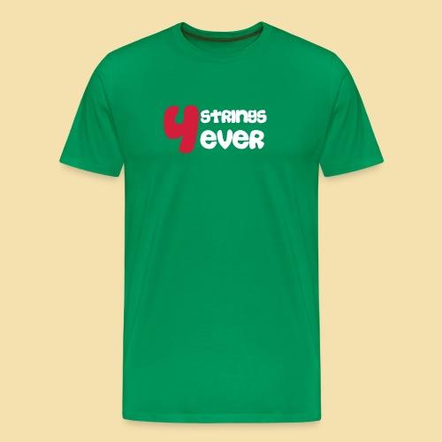 XL MenShirt: 4Strings 4 ever (Motiv: rot/weiss) - Männer Premium T-Shirt