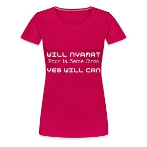 YES WILL CAN - T-shirt Premium Femme