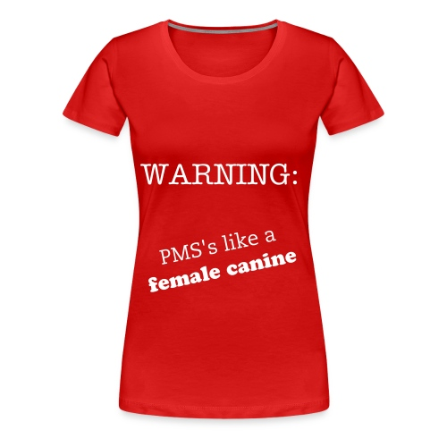 WARNING - Women's Premium T-Shirt