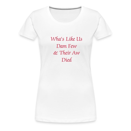 Womens Girlie T-Shirt Text design - Women's Premium T-Shirt